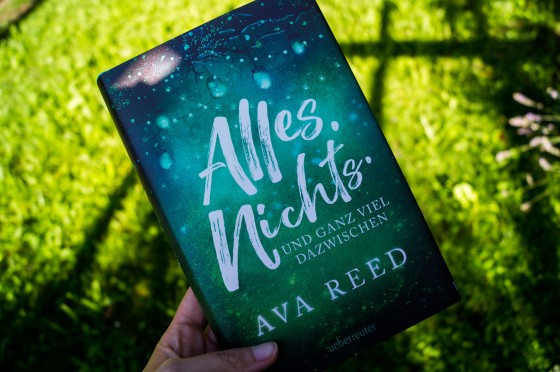 Ava Reed - Alles. Nichts. Und ganz viel dazwischen.
